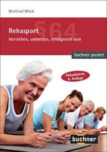 Rehasport Pocketbuch 6. Auflage von Winfried Möck für 9.99Euro - Cover